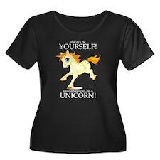 Always be A Unicorn! Plus Size T-Shirt