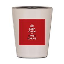 Trust Darius Shot Glass