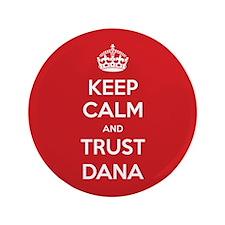 "Trust Dana 3.5"" Button (100 pack)"