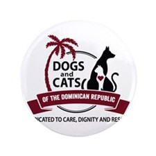 "Dogs and Cats of the Dominican Republic 3.5"" Butto"