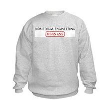 BIOMEDICAL ENGINEERING kicks  Sweatshirt