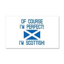 I'm Perfect I'm Scottish Car Magnet 20 x 12