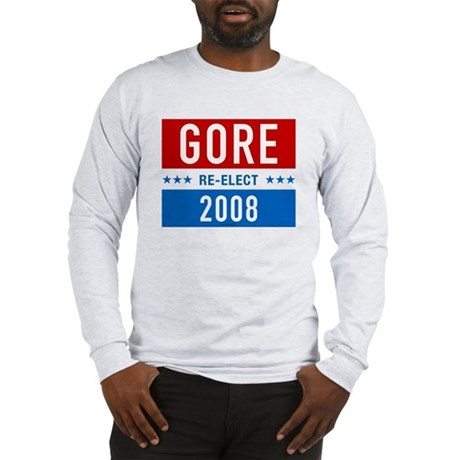 Re-elect Al Gore Long Sleeve T-Shirt