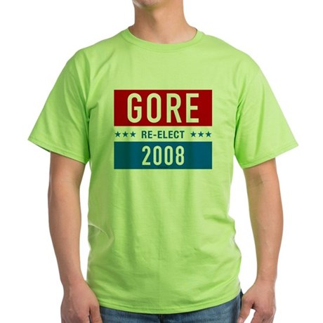 Re-elect Al Gore Green T-Shirt