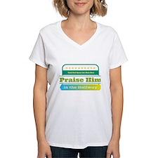 Praise Him in the Hallway T-Shirt