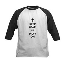 Keep Calm and Pray On Baseball Jersey