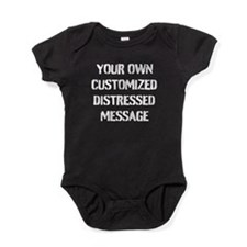 Custom Distressed Message Baby Bodysuit