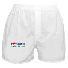 Love Winter When Its Over Boxer Shorts