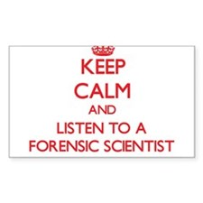 Keep Calm and Listen to a Forensic Scientist Stick