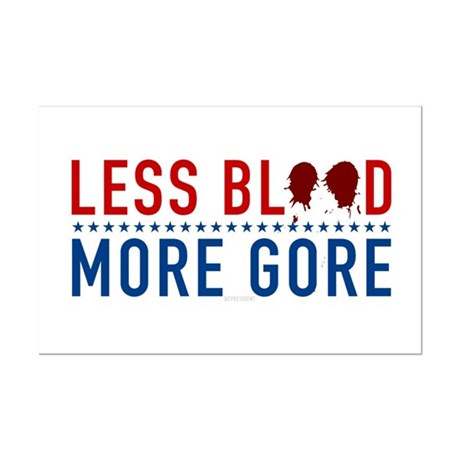 Less Blood - More Gore Mini Poster Print