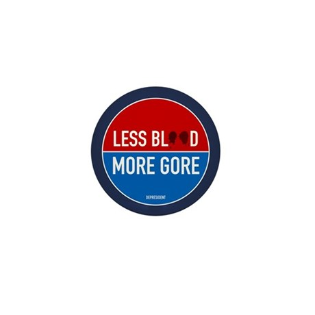 Less Blood - More Gore Mini Button (100 pack)