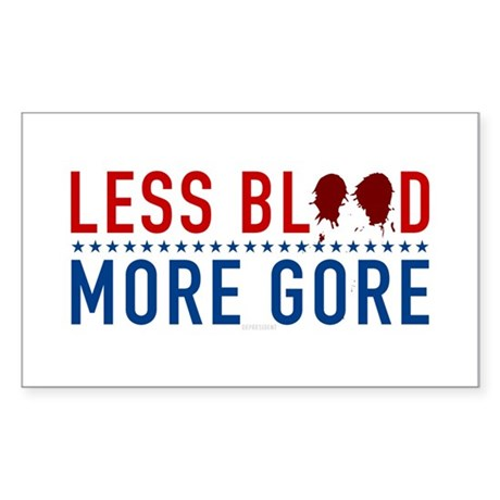 Less Blood - More Gore Rectangle Sticker