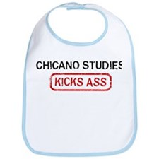 CHICANO STUDIES kicks ass Bib