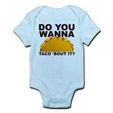 Do You Wanna Taco Bout It Talk About Body Suit