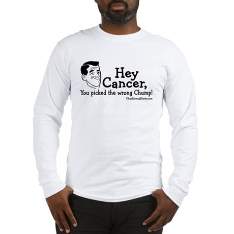 Hey Cancer Long Sleeve T-Shirt