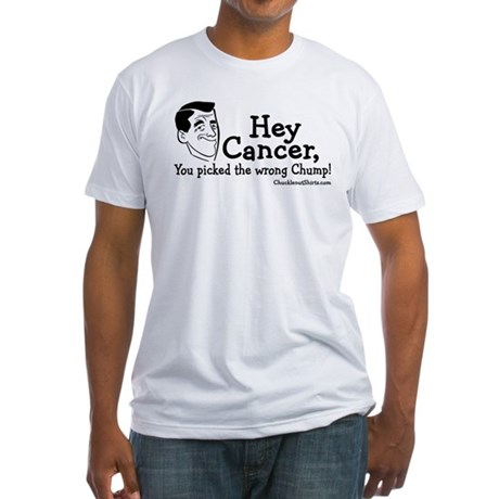 Hey Cancer Fitted T-Shirt
