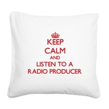 Keep Calm and Listen to a Radio Producer Square Ca