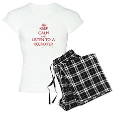 Keep Calm and Listen to a Recruiter Pajamas