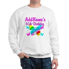 REJOICING 65TH Sweatshirt