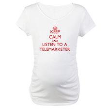 Keep Calm and Listen to a Telemarketer Shirt
