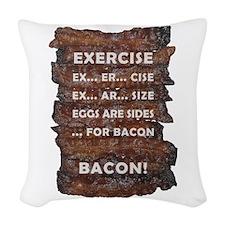 Exercise Bacon Woven Throw Pillow