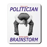 Politician's Brainstorm Mousepad