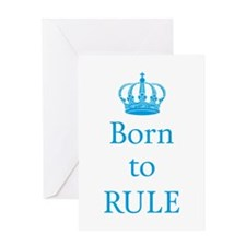 Born to rule, baby boy Greeting Cards