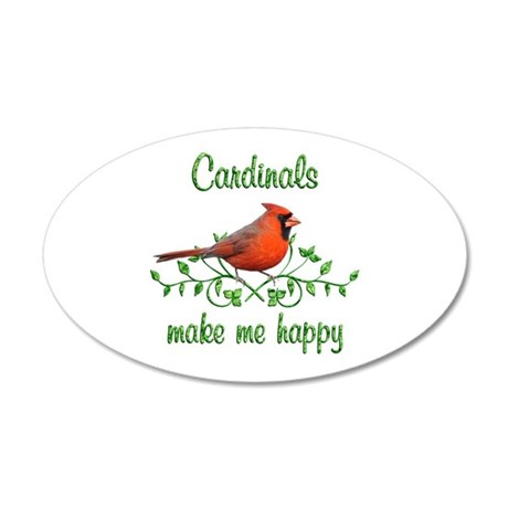 Cardinals Make Me Happy 35x21 Oval Wall Decal
