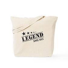 Personalize Legend Since Tote Bag