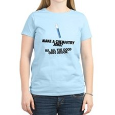 Make a chemistry joke? T-Shirt