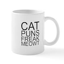 Cat Puns Freak Meowt (Black) Mugs