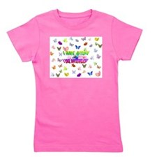 I have autism like butterflies.jpg Girl's Tee