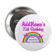 "75TH RAINBOW 2.25"" Button (10 pack)"