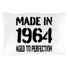 1964 Aged to perfection Pillow Case