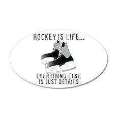 Ice Hockey is Life Wall Decal