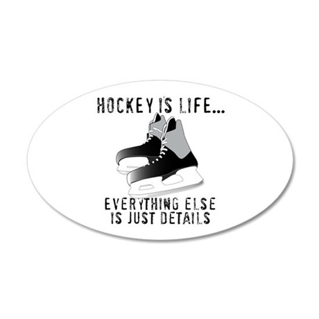Ice Hockey is Life Wall Decal