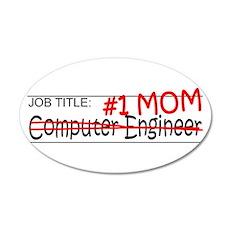 Job Mom Comp Eng 35x21 Oval Wall Decal