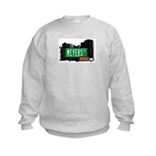 Meyers St, Bronx, NYC Sweatshirt