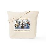 Tote Bag: Hugged your mandolin