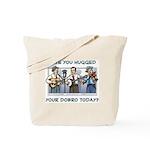 Tote Bag: Hugged your dobro