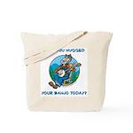 Tote Bag: Hugged your banjo