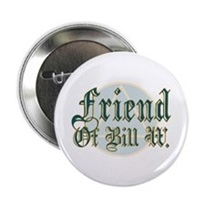"Friend Of Bill W. 2.25"" Button (100 pack)"