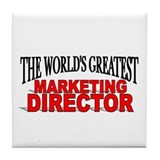 """The World's Greatest Marketing Director"" Tile Coa"