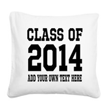 Class of 2014 Graduation Square Canvas Pillow