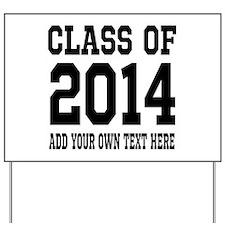 Class of 2014 Graduation Yard Sign