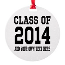 Personalized Class Of 2014 Ornament