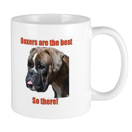Boxers are the best Mug