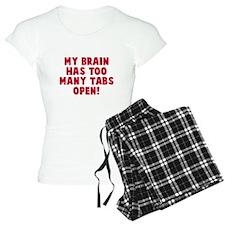 My brain too many tabs Pajamas