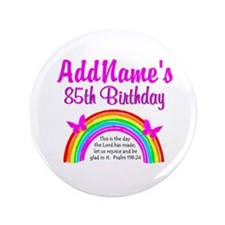 "85TH PRAISE GOD 3.5"" Button"