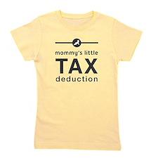 Mom's Tax Deduction Girl's Tee